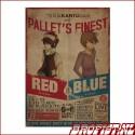 Pallet's Finest B2 Poster